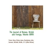 The Journal of Botany, British and Foreign, Volume XXVIII
