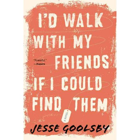Id Walk With My Friends If I Could Find Them