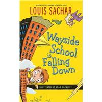 Wayside School (Paperback): Wayside School Is Falling Down (Paperback)