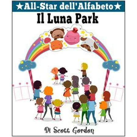 All-Star dell'Alfabeto: Il Luna Park - eBook