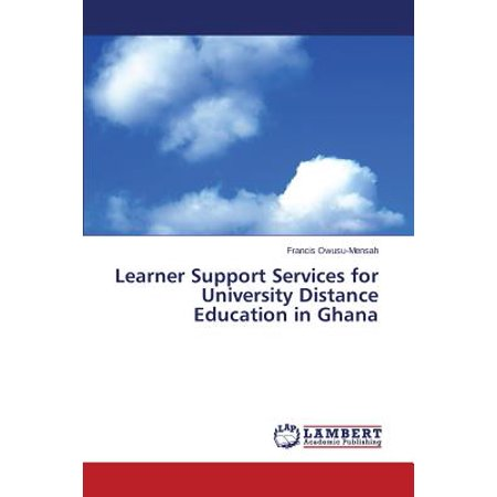 - Learner Support Services for University Distance Education in Ghana