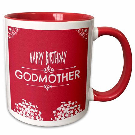 3dRose Happy Birthday Godmother. White flowers. Best seller saying. - Two Tone Red Mug,