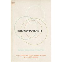 Intercorporeality : Emerging Socialities in Interaction