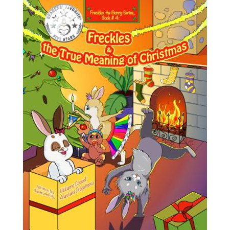 Freckles and the True Meaning of Christmas - eBook ()