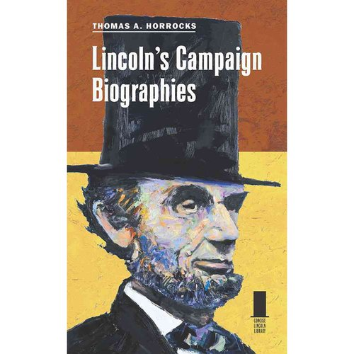 Lincoln's Campaign Biographies