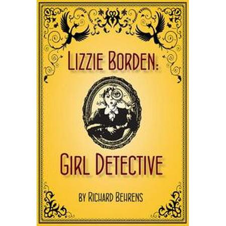 Lizzie Borden: Girl Detective - eBook (Lizzie Borden Costume)