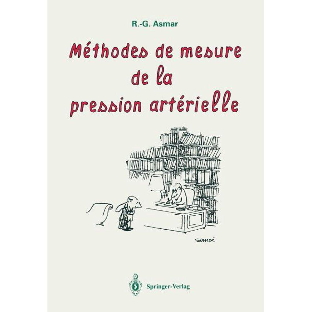 Méthodes de Mesure de la Pression Artérielle (Paperback..