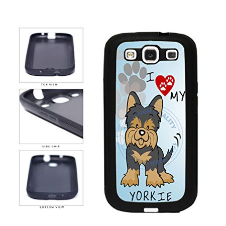 BleuReign(TM) I Love My Yorkie Dog Lover TPU RUBBER SILICONE Phone Case Back Cover For Samsung Galaxy (My Galaxy S3 Wont Turn On Or Charge)
