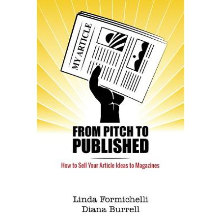 From Pitch to Published : How to Sell Your Article Ideas to Magazines (Halloween Crafts Ideas To Sell)