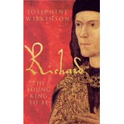 Richard III - The Young King To Be - eBook
