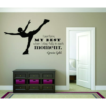 Wall Design Pieces I Perform My Best When I Stay Fully In Each Moment. Gracie Gold Ice Skating Quote 12x18