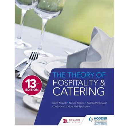 The Theory of Hospitality and Catering Thirteenth Edition - (Jobs In The Hospitality And Catering Industry)