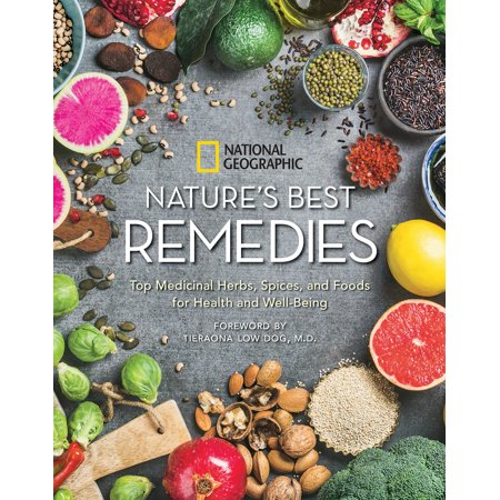 Nature's Best Remedies : Top Medicinal Herbs, Spices, and Foods for Health and