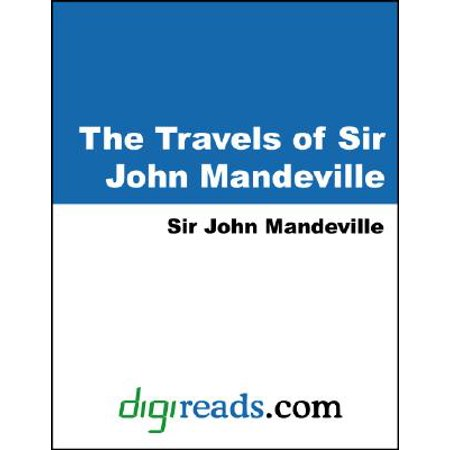 The Travels of Sir John Mandeville - eBook - City Of Mandeville