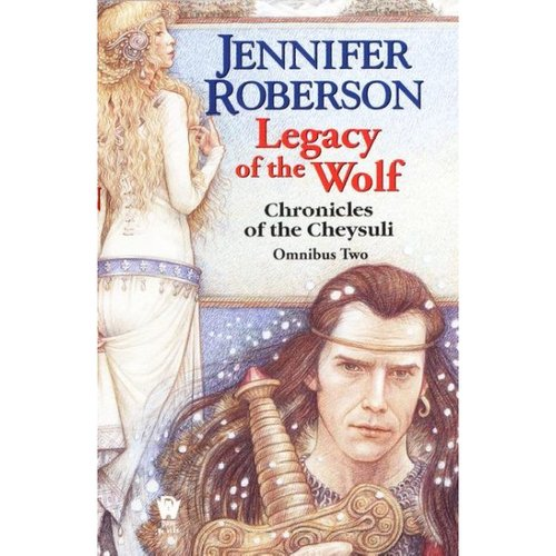 Legacy of the Wolf: Legacy of the Sword book 3 : Track of the White Wolf Book 4