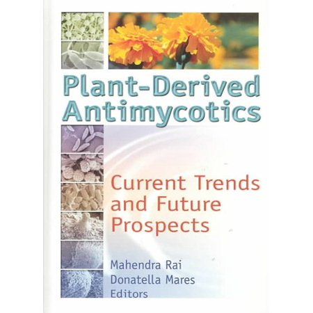 Plant-Derived Antimycotics : Current Trends and Future