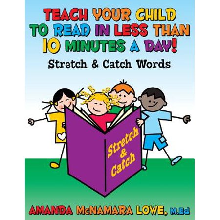 Teach Your Child to Read in Less Than 10 Minutes a Day! About How To Teach Reading