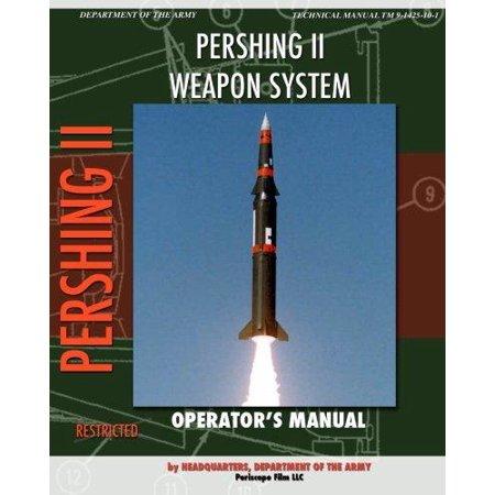 Pershing Ii Weapon System Operators Manual