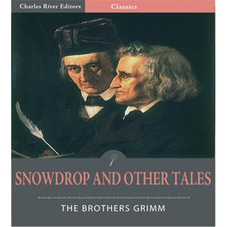 Snowdrop and Other Tales (Illustrated Edition) - eBook