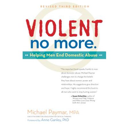 Violent No More : Helping Men End Domestic Abuse, Third
