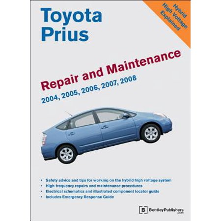 - Toyota Prius Repair and Maintenance Manual : 2004-2008