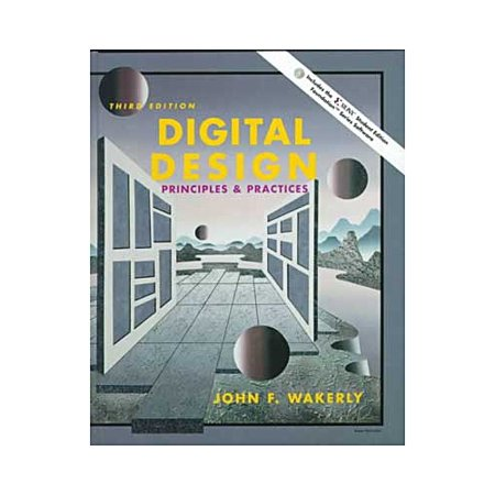 Digital Design Principles And Practices  Third Edition By John Wakerly