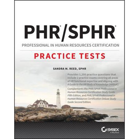 Phr and Sphr Professional in Human Resources Certification Complete Practice Tests : 2018