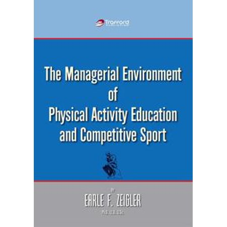 The Managerial Environment of Physical Activity Education and Competitive Sport - eBook - Halloween Physical Education Activities