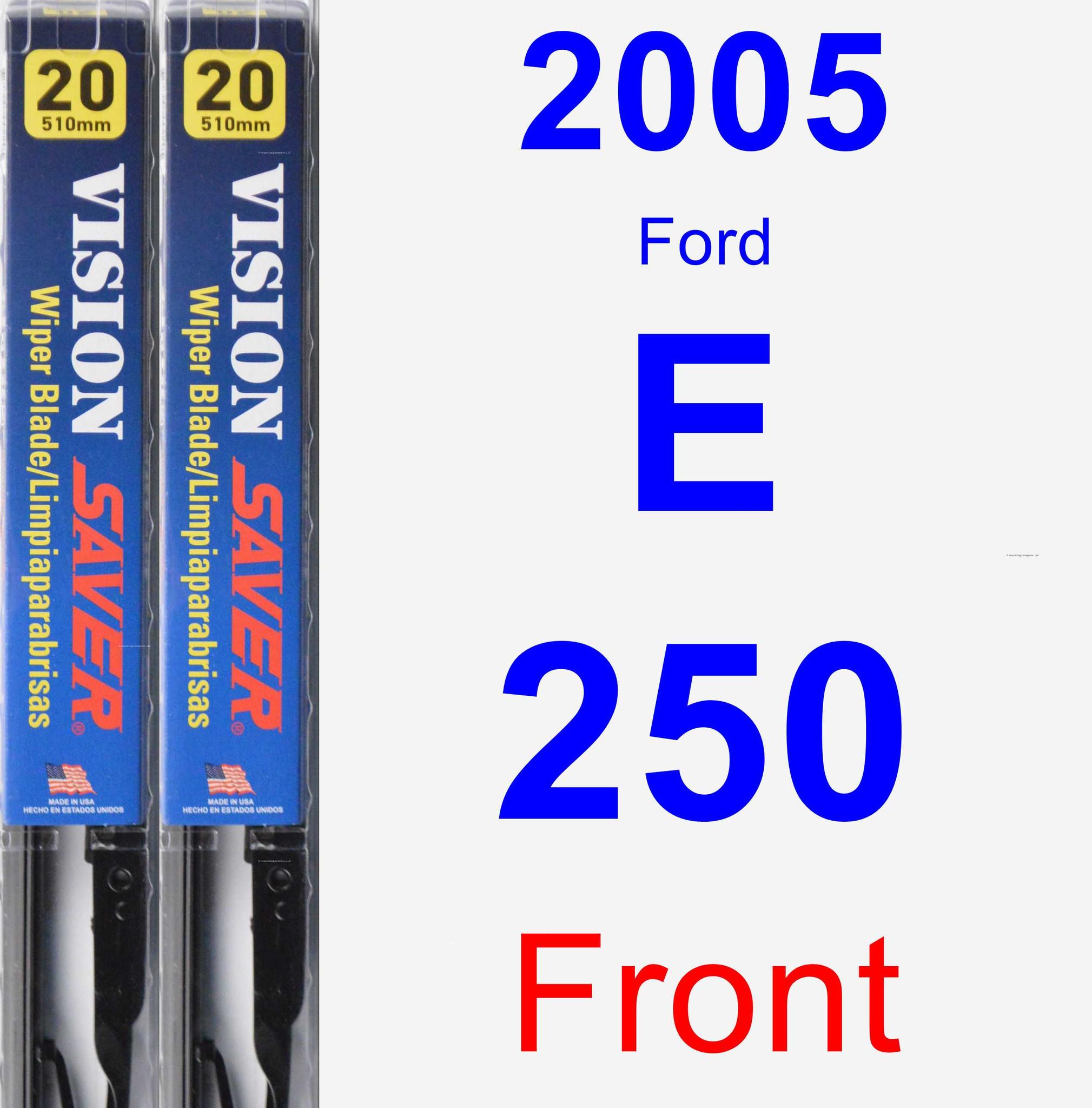 2005 Ford E-250 Wiper Blade Set/Kit (Front) (2 Blades) - Vision Saver