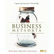 Business Metadata: Capturing Enterprise Knowledge