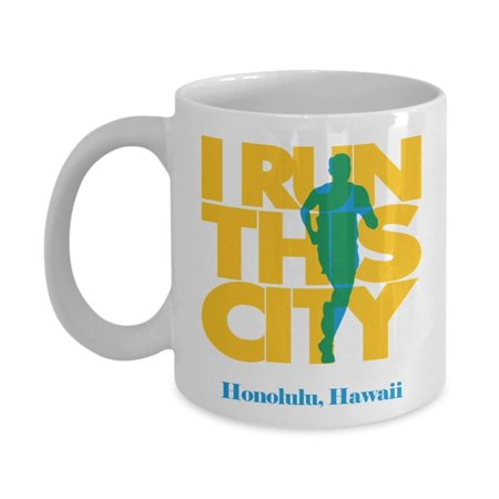 I Run Honolulu City, Hawaii Running Coffee & Tea Gift Mug For A Long Distance Marathon Runner for $<!---->