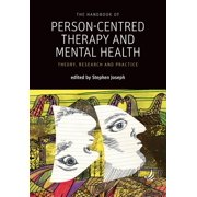 The Handbook of Person-Centred Therapy and Mental Health (Paperback)