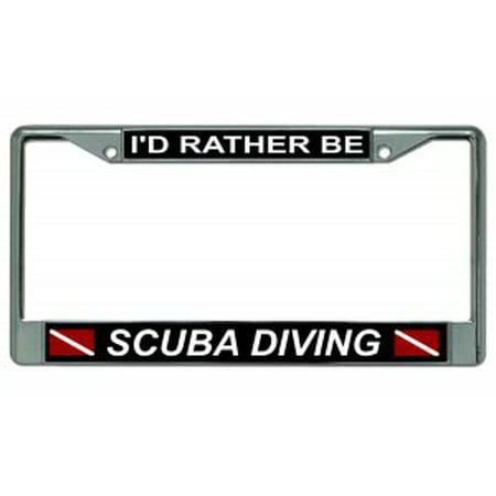 I'd Rather Be Scuba Diving Dive Flag Chrome License Plate Frame (Diving License Plate Frame)