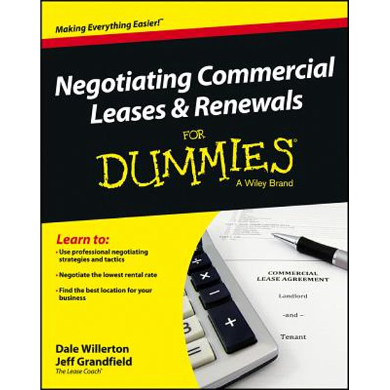 Negotiating Commercial Leases Renewals For Dummies Ebook