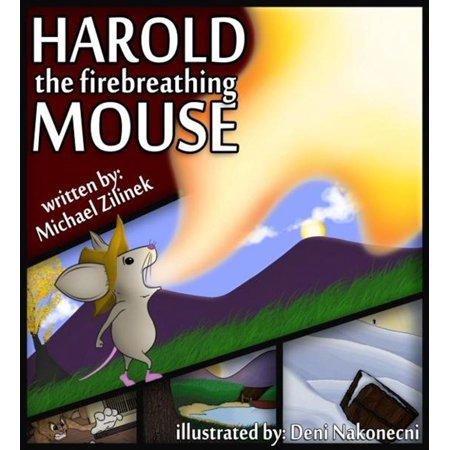 Harold the Fire Breathing Mouse - eBook