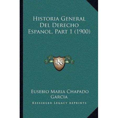 Historia General del Derecho Espanol, Part 1 (1900) - image 1 of 1