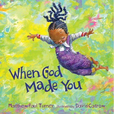 When God Made You (Hardcover) (God Over Halloween)
