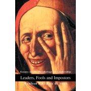 Leaders, Fools and Impostors: Essays on the Psychology of Leadership (Paperback)