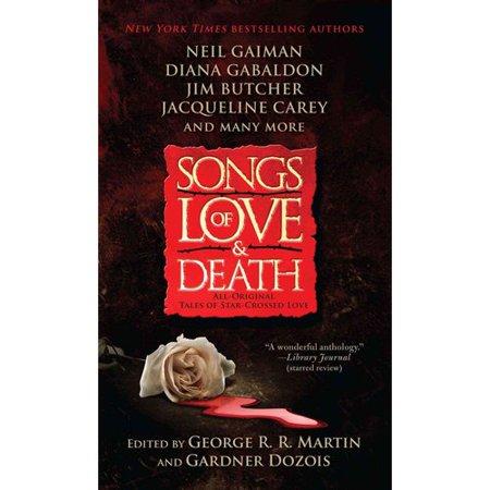 Songs of Love & Death: All-Original Tales of Star-Crossed Love by