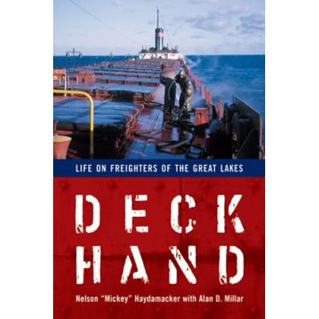 Deckhand  Life On Freighters Of The Great Lakes