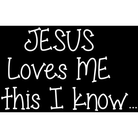 Vinyl Decals Near Me >> Jesus Loves Me This I Knowa Vinyl Decal Sticker Quote Medium Matte White