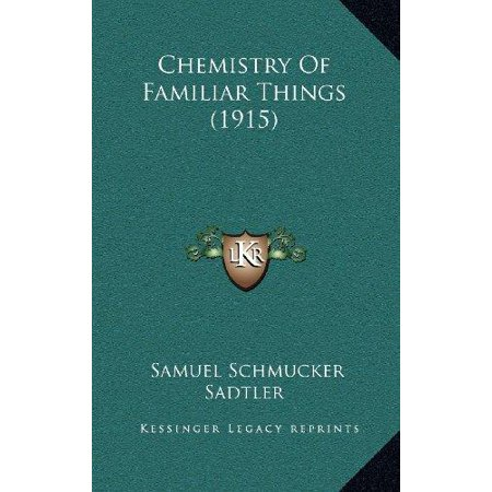 Chemistry of Familiar Things (1915) - image 1 of 1
