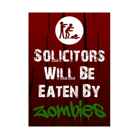 Solicitors Will Be Eaten By Zombies Print Zombie Picture Fun Scary Humor Halloween Seasonal Decoration Sign - Halloween Sign Offs