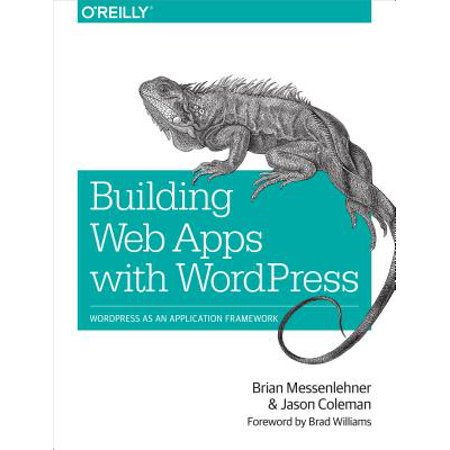 Building Web Apps with WordPress - eBook (Building Web Apps With Wordpress)