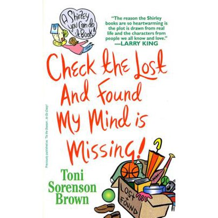 Check the Lost and Found, My Mind is Missing - (Found My Mind In A Brown Paper Bag)
