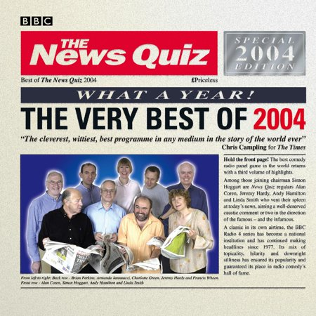 The News Quiz: The Very Best Of 2004 - Audiobook
