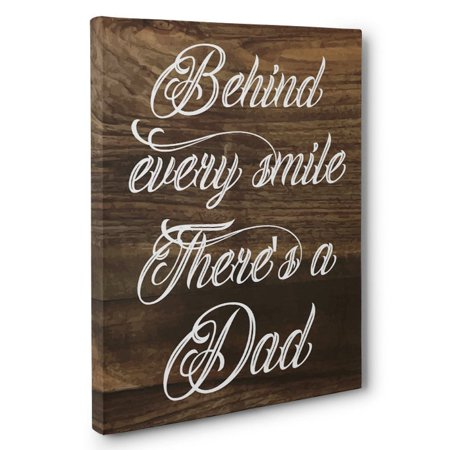 Behind Every Smile There's A Dad Wall Art - FRAMED Poster - 18