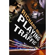 Playing in The Traffic - eBook