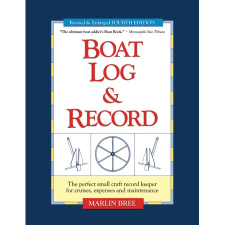 Boat Log & Record : The Perfect Small Craft Record Keeper for Cruises, Expenses and - Halloween Boat Cruise Seattle