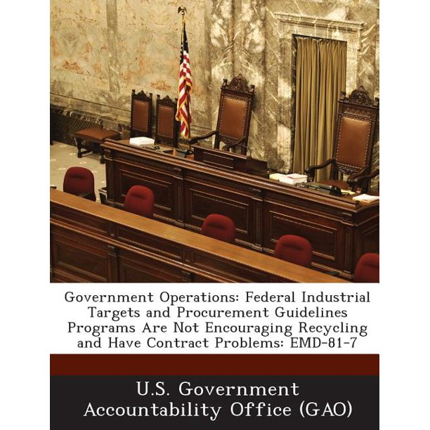 Government Operations : Federal Industrial Targets And